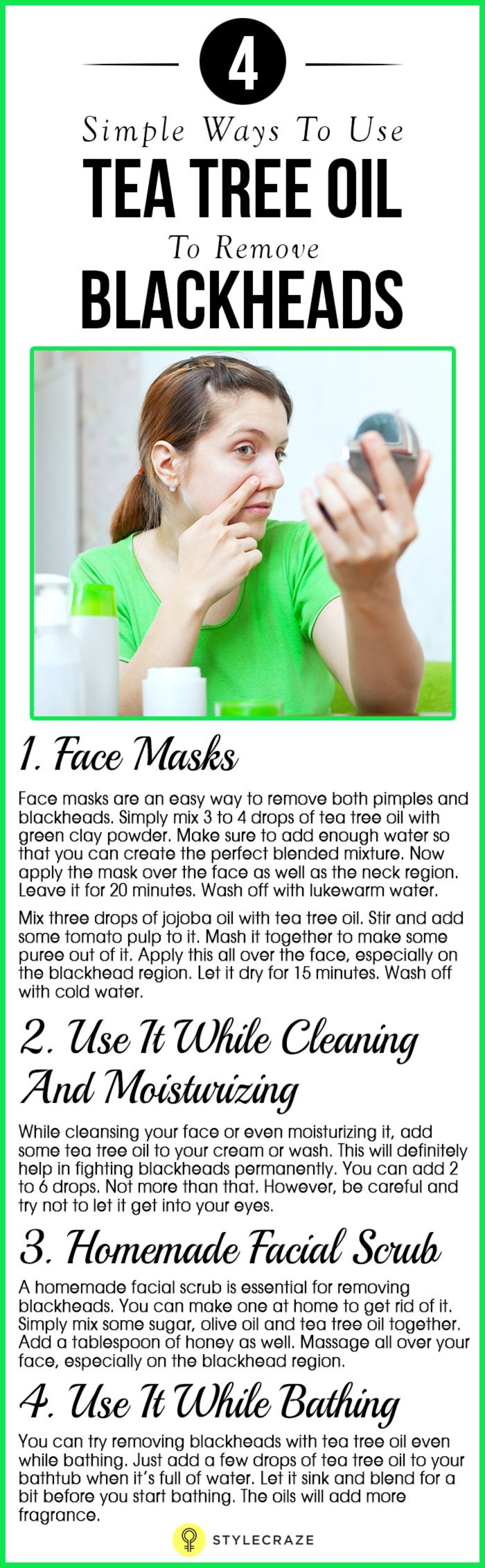 6 Simple Ways To Use Tea Tree Oil To Remove Blackheads
