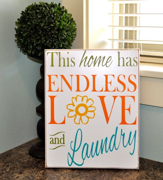 """This home has endless love and laundry wood sign - perfect addition for your laundry room 8"""" wide x 10"""" tall op Etsy, $22.56"""