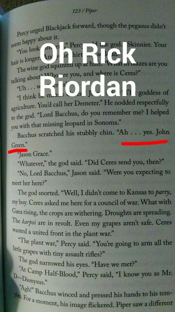 The mark of athena - rick riordan John Green had to make an appearance, right?  I feel so good for actually not only noticing but also remembering something as little as this! It's cause it made me laugh I think.
