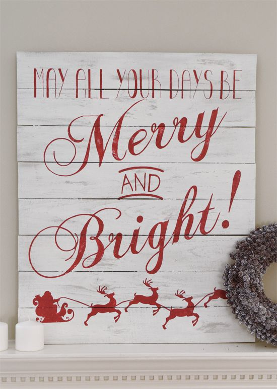 Love this Chalkboard distressed Merry and Bright Christmas Sign for the mantle. Also love that it uses recycled wood in a pallet style.