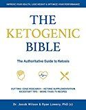 The Ketogenic Bible: The Authoritative Guide to Ketosis by Jacob Wilson (Author) Ryan Lowery (Author) #Kindle US #NewRelease #Cookbooks #Food #Wine #eBook #ad