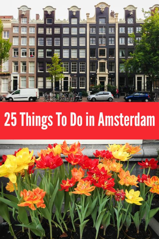 25 Things To Do in Amsterdam | http://www.everintransit.com/things-to-do-in-amsterdam/