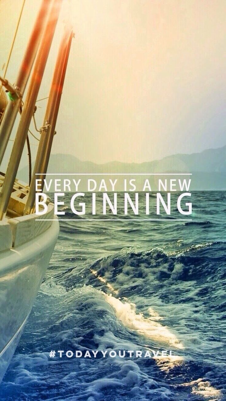 Everyday is a new beginning. Today you travel. Travel Quote. Inspration. Wallpaper.