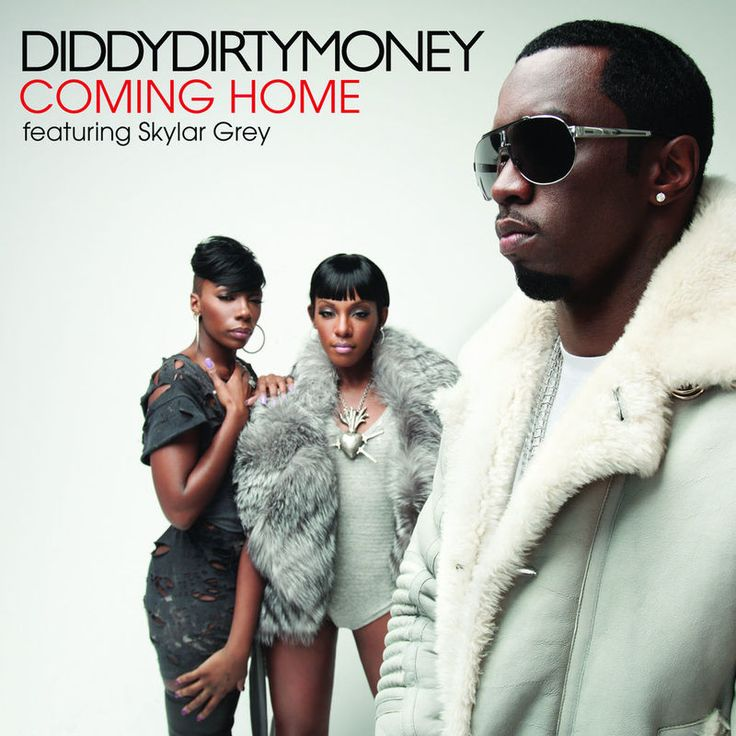 Coming Home by Diddy - Dirty Money - Coming Home