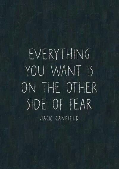 The other side of fear: Thoughts, Jackcanfield, Jack Canfield, Side, Wisdom, Truths, Jack O'Connel, Living, Inspiration Quotes