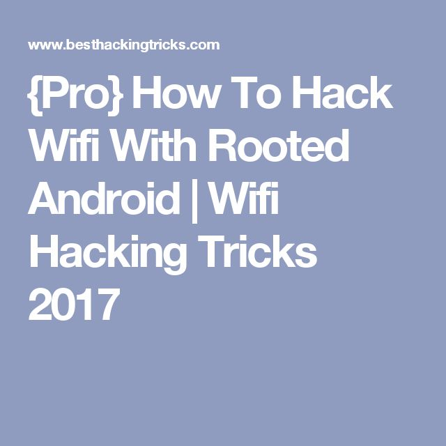 Best 25 hack wifi ideas on pinterest how to wifi password pro how to hack wifi with rooted android wifi hacking tricks 2017 ccuart Image collections