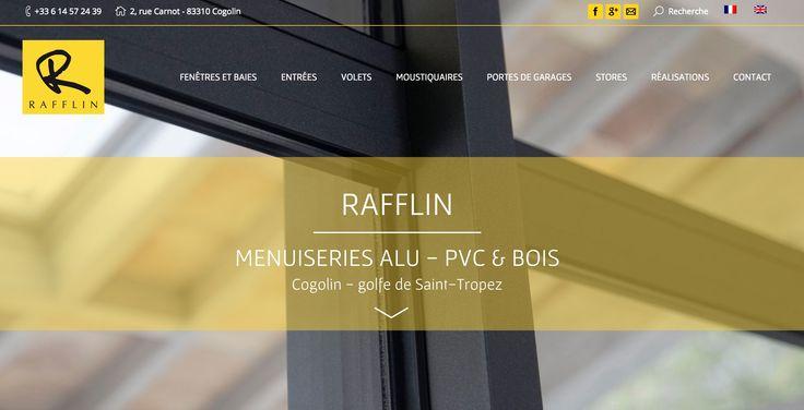 La page d'accueil de notre site Web Alu & PVC, traduit en français et en anglais / The home page of our website for Aluminium & PVC products, also available in English  #Menuiserie #Carpentry #SaintTropez #Rafflin http://rafflin-alu-pvc.com/
