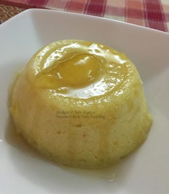 ANGLO-INDIAN FOOD - By Bridget White-Kumar: STEAMED ROLY POLY JAM PUDDING