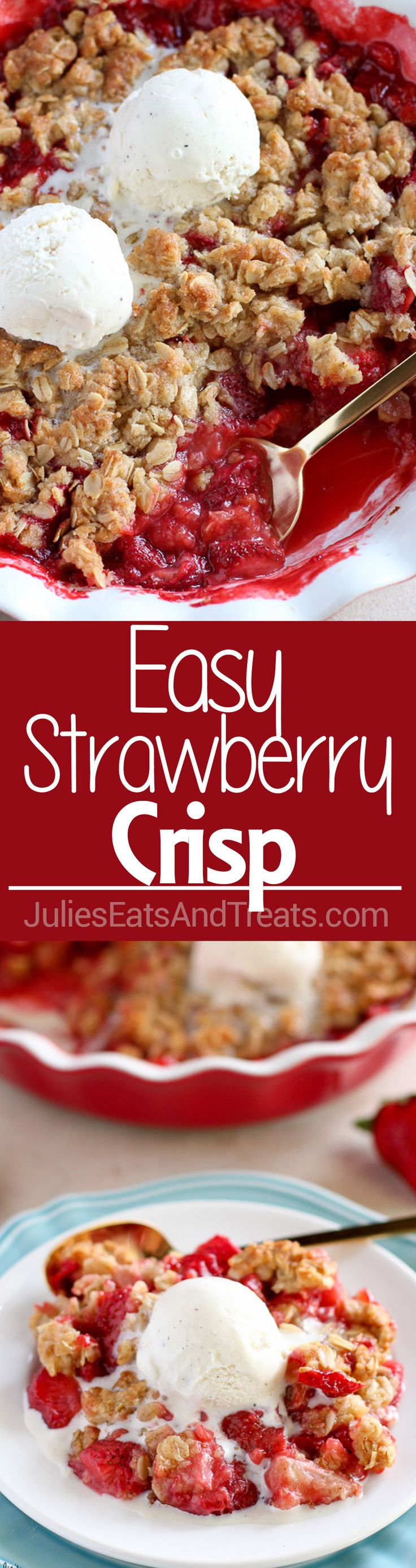 Easy Strawberry Crisp – Sweet and juicy strawberries topped with a buttery brown sugar oat crumble. This delicious fruit crisp dessert comes together in minutes and it is sure to be a crowd pleaser.
