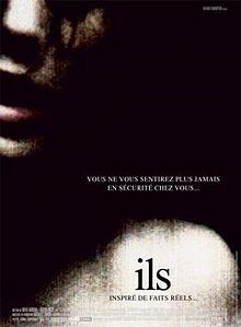 Ils -scariest movie i've ever seen, hands down.