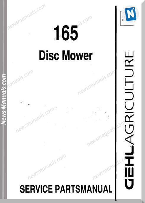 Gehl Agriculture 165 Disc Mower Parts Manual 906558 | Parts Manual