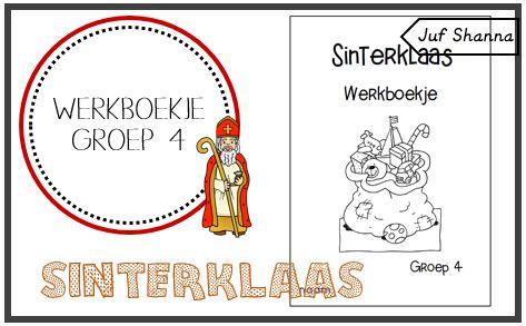 Juf Shanna: Thema Sinterklaas: werkboekje groep 4