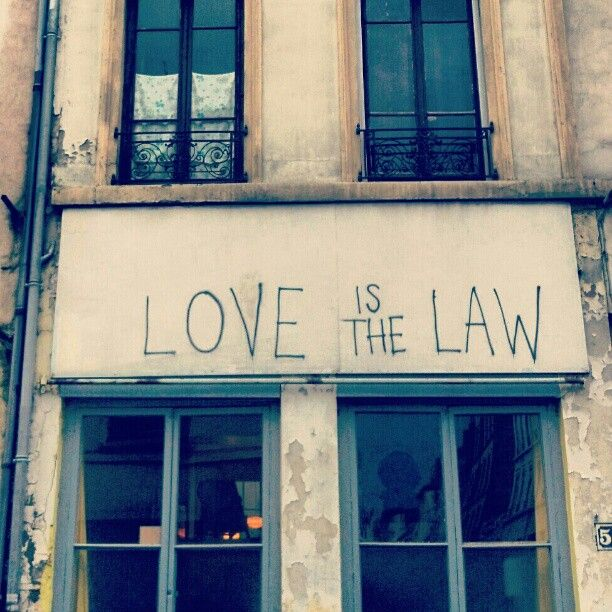 love must be the law.
