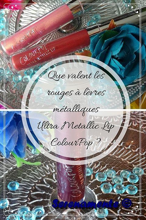 Je vous donne mon avis sur les rouges à lèvres ColourPop métalliques Ultra Metallic Lip ! Mon avis et mon test sur les teintes 3-Way, Flitter, Kween !