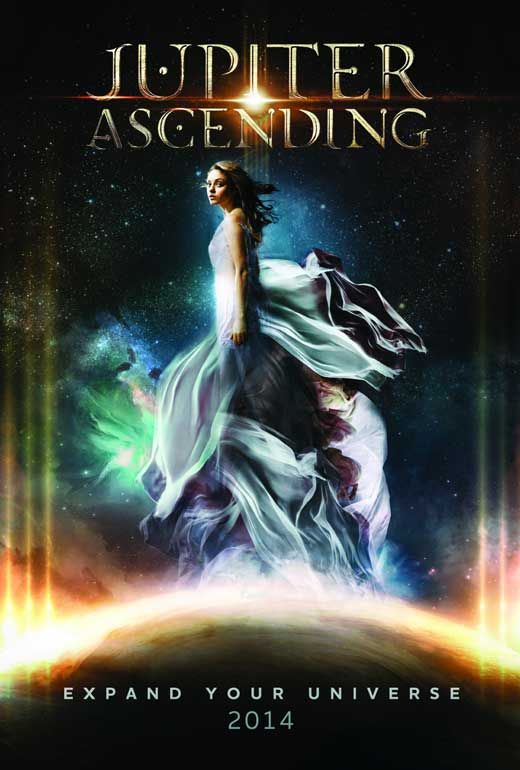 Jupiter Ascending (2014) - Synopsis: In the future, a young destitute human woman gets targeted for assassination by the Queen of the Universe, and begins her destiny to finish the Queen's reign | Directed by: Andy Wachowski, Lana Wachowski | Cast:	Channing Tatum, Mila Kunis, Sean Bean, Douglas Booth, Gugu Mbatha-Raw, Eddie Redmayne, Terry Gilliam, James D'Arcy, Maria Doyle Kennedy, Tuppence Middleton, Vanessa Kirby, Doona Bae, Christina Cole, Kick Gurry