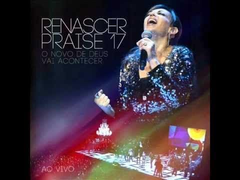 NOVO DIA NOVO TEMPO - CD RENASCER PRAISE 17 (Exclusivo)