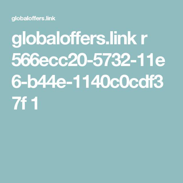 globaloffers.link r 566ecc20-5732-11e6-b44e-1140c0cdf37f 1