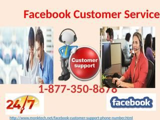 Celebrate Christmas with Free offer at Facebook Customer Service 1-877-350-8878Now you can avail exciting Christmas offer in a pleasant way. In this occasion, you will get resolved all your Facebook issues without spending even a single penny. So, go ahead and give a ring to us at 1-877-350-8878, to experience a splendid and fruitful Facebook Customer Service. For more free services click here http://www.monktech.net/facebook-customer-support-phone-number.html