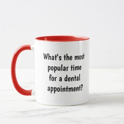Dentist Gift Idea - Witty Funny Dentist Joke Pun Mug - decor gifts diy home & living cyo giftidea