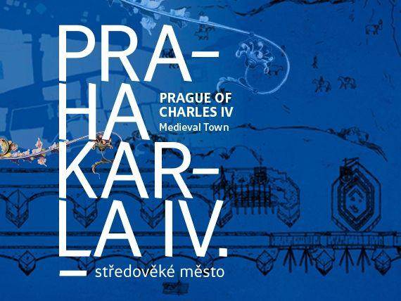 Praha Karla IV. – středověké město