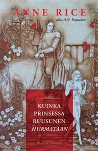 €9.50 Kuinka Prinsessa Ruusunen hurmataan