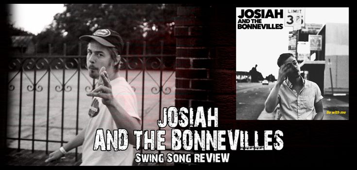 JOSIAH AND THE BONNEVILLES Swing Song Review   Today, we are going to feature an indie rock artist; JOSIAH & THE BONNEVILLES, from Tennesee, the USA. We will review their beautiful song; SWING, along with its potential, style, recording quality, production and more.   JOSIAH AND THE BONNEVILLES Swing Song Review