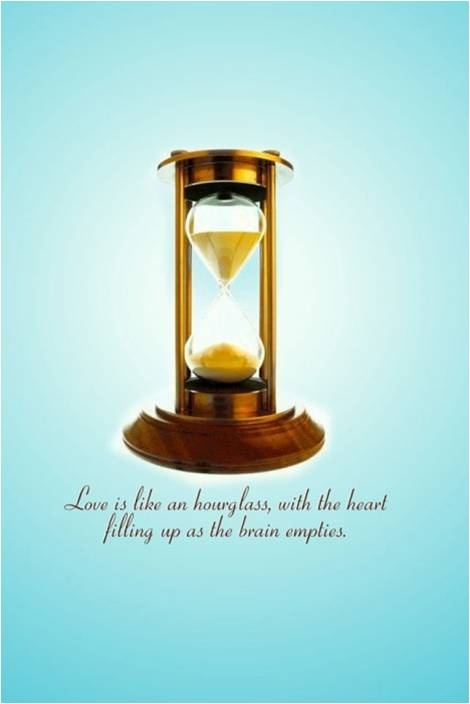 Love Can Make You Lose Your Mind Quotes Hourglass