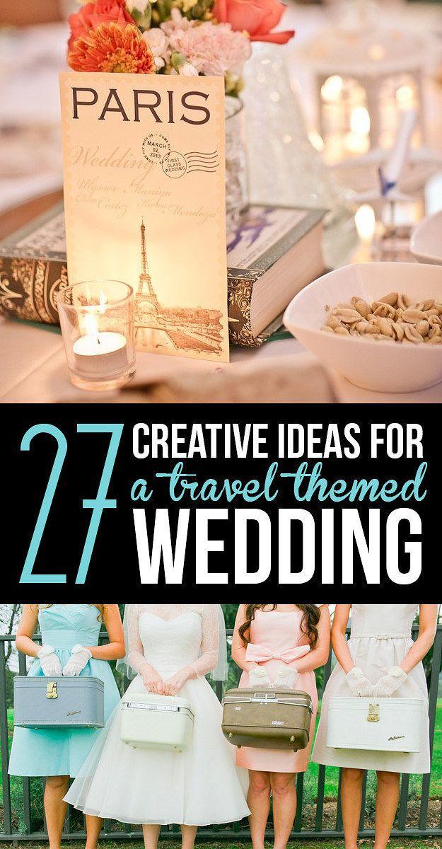 27 Creative Ideas For A Travel-Themed Wedding