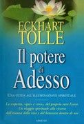 Il Potere di Adesso - Eckhart Tolle.  http://www.ilgiardinodeilibri.it/libri/__il_potere_di_adesso.php?pn=4654