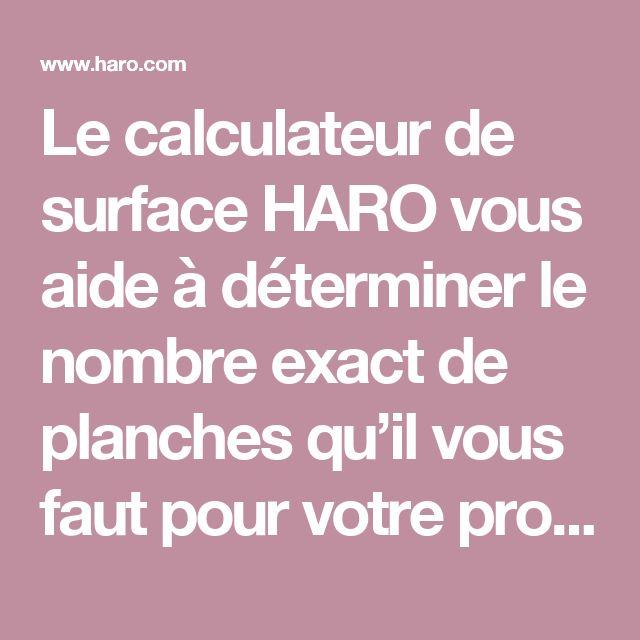 Le calculateur de surface HARO vous aide à déterminer le nombre exact de planches qu'il vous faut pour votre projet. – Hamberger FlooringGmbH & Co.KG