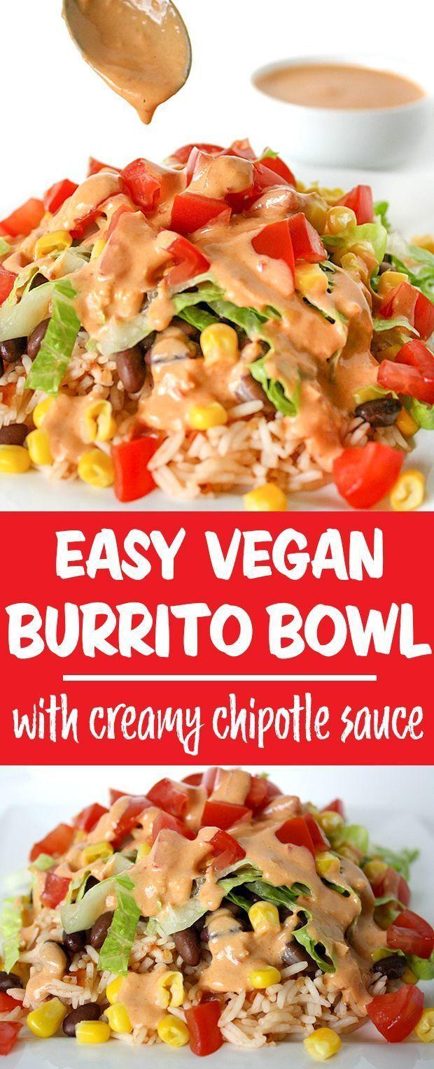 Burrito Bowl with Creamy Chipotle Sauce – Vegan