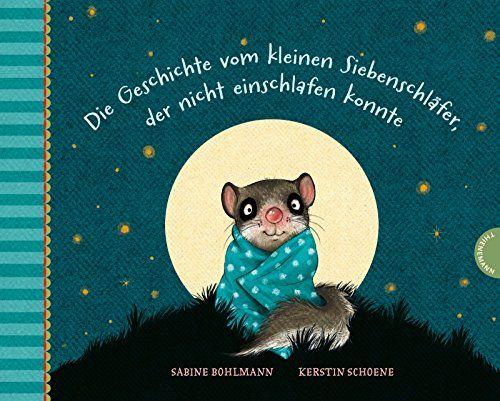 Die Geschichte vom kleinen Siebenschläfer, der nicht einschlafen konnte von Sabine Bohlmann http://www.amazon.de/dp/3522437861/ref=cm_sw_r_pi_dp_MbUzwb17DG3ZF