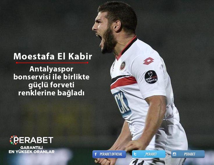Antalyaspor daha önce Gençlerbirliği forması da giyen forvet oyuncusu Moestafa El Kabir'i kadrosuna katarak hücum hattını güçlendirdi. Japon'yanın Sagan Tosu kulübünden bonservisinin tamamı ile  anlaştı. http://perabet111.com