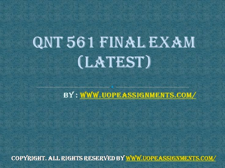 Examinations are easy to pass with flying colors with instant help available for QNT 561 Final Exam Answers UOP in just a click.