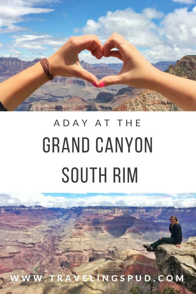 A Day at the Grand Canyon South Rim #grandcanyon