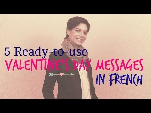 5 ready to us Valentine's day message in French - YouTube