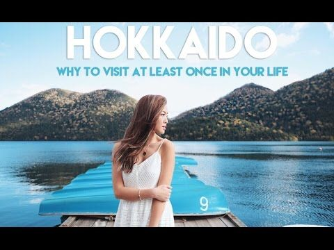 Hokkaido Adventure - Why You MUST VISIT At Least Once In Your Life - #TSLGoesHokkaido Part 1 - YouTube