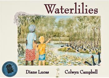 Waterlilies: This is a story of a rich Indigenous food source and of traditional life that traces a young boy's instruction in food-gathering.