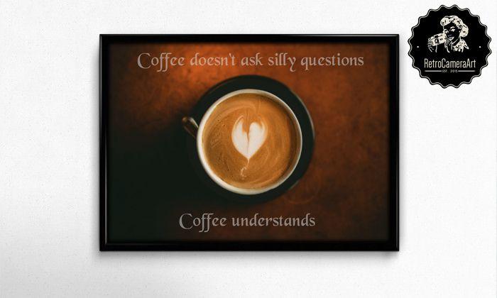 Bad day? Coffee is always a good idea!