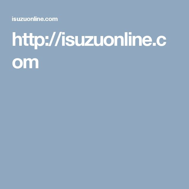 http://isuzuonline.com