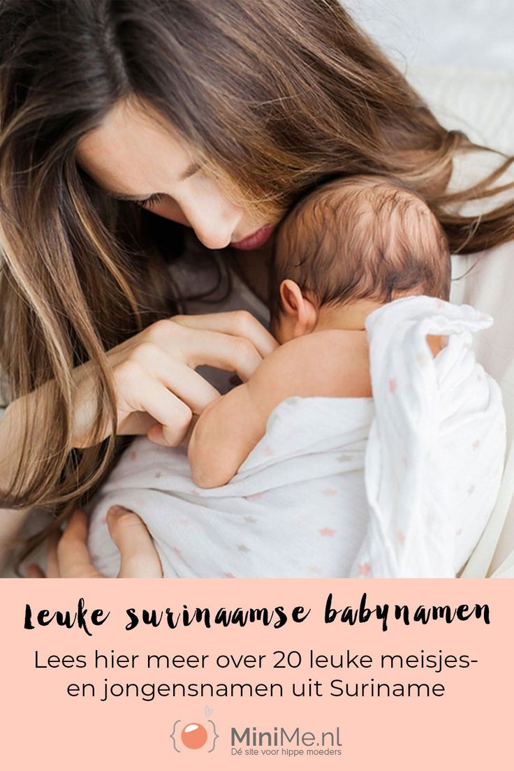 20x Leuke Surinaamse babynamen in 2020 Babynamen