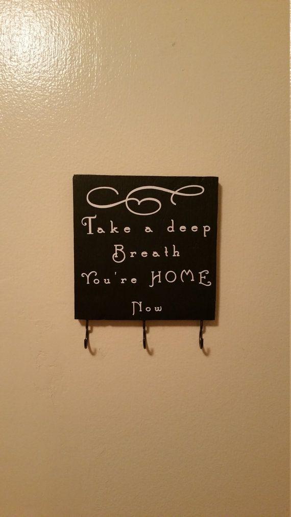 Take a deep breath key holder sign by CraftasticCreations4 on Etsy