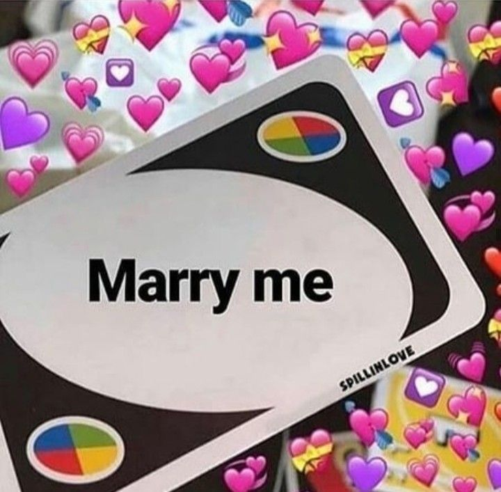 Marry Me Uno Card Cute Love Memes Cute Memes Snapchat Funny