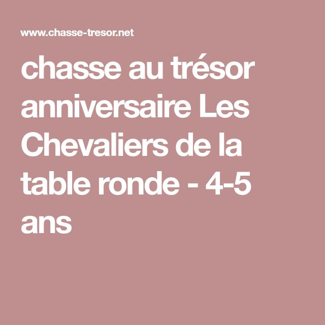 anniversaire chevalier de la table ronde