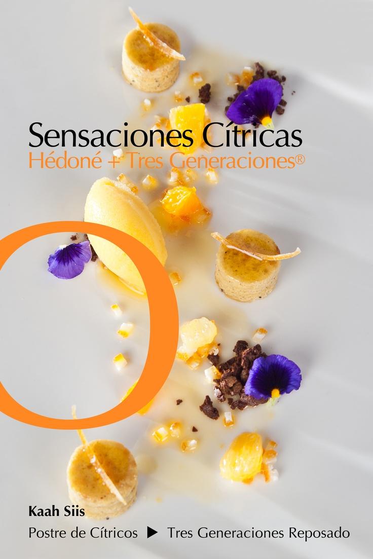 Postre de Cítricos creado por los Chefs Israel Montero y Alfredo Chávez de Kaah Siis acompañado por un tequila Tres Generaciones Reposado y equilibrado con Acqua Panna.