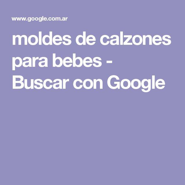 moldes de calzones para bebes - Buscar con Google