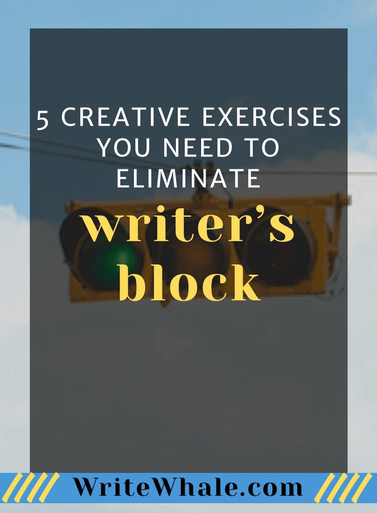 exercises to help writers block Activities for writing groups  proofreading, style, writer's block, etc choosing a writing issue to tackle together will help you understand the challenges each.