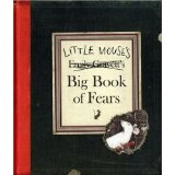 Little Mouse's Big Book of Fears (Kate Greenaway Medal) (Hardcover)By Emily Gravett