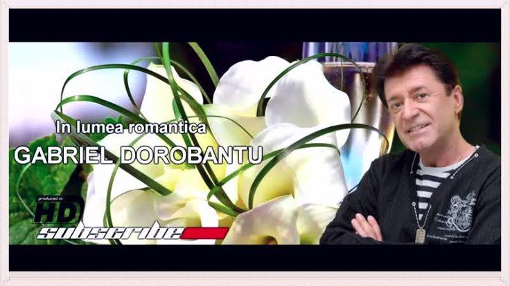 Gabriel Dorobanțu - Trăiesc in lumea romantica