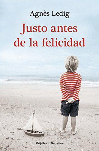 Justo Antes De La Felicidad (NARRATIVA GRIJALBO) de AGNES... https://www.amazon.es/dp/8425351936/ref=cm_sw_r_pi_dp_IjFFxbW0KMVJM